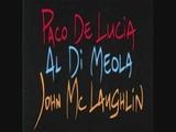 Paco de Lucia, Al di Meola, John McLaughlin - Azzura