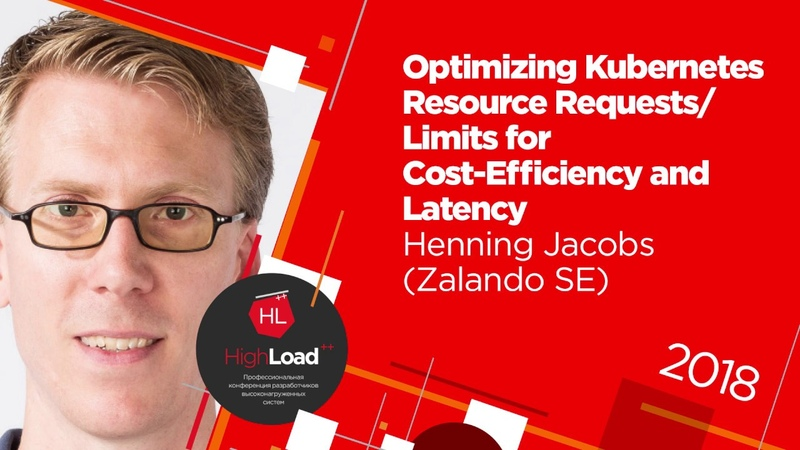 Optimizing Kubernetes Resource RequestsLimits for Cost-Efficiency and Latency Henning Jacobs