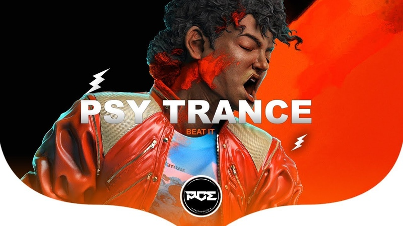 PSY TRANCE ● Michael Jackson Beat It LUXE Bootleg