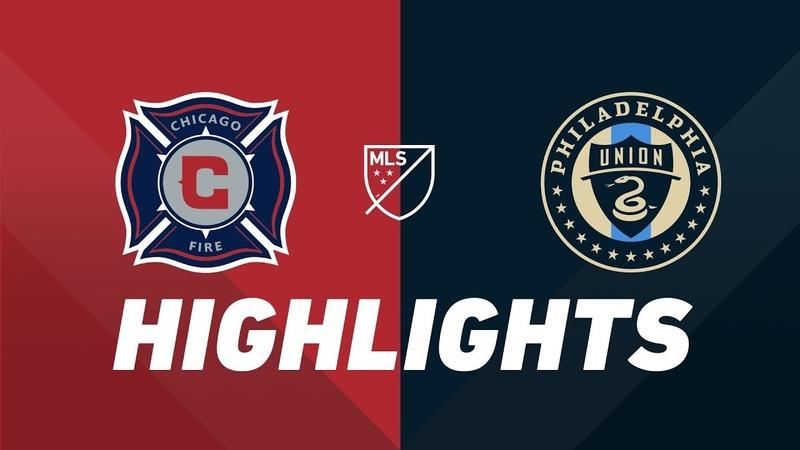Chicago Fire vs. Philadelphia Union | HIGHLIGHTS - August 17, 2019