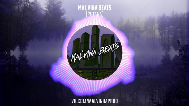 Mal'vina beats PUTANA Beat