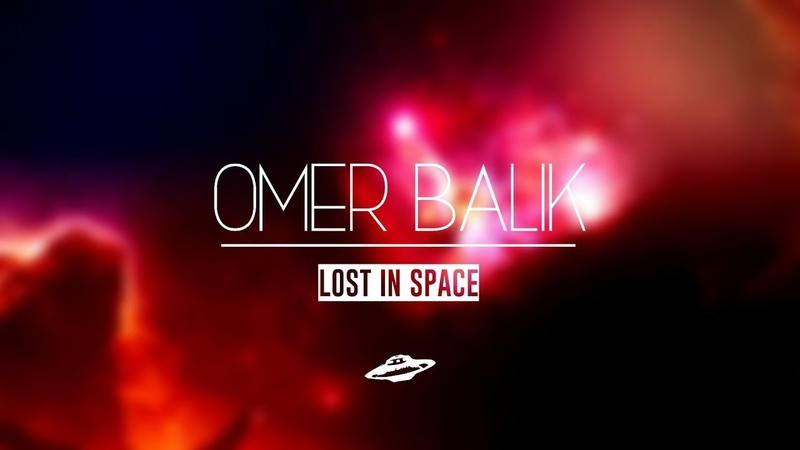 Ömer Balık - Lost In Space (Official Audio)