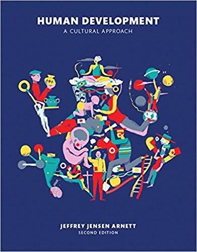 Human Development: A Cultural Approach, 2nd Edition