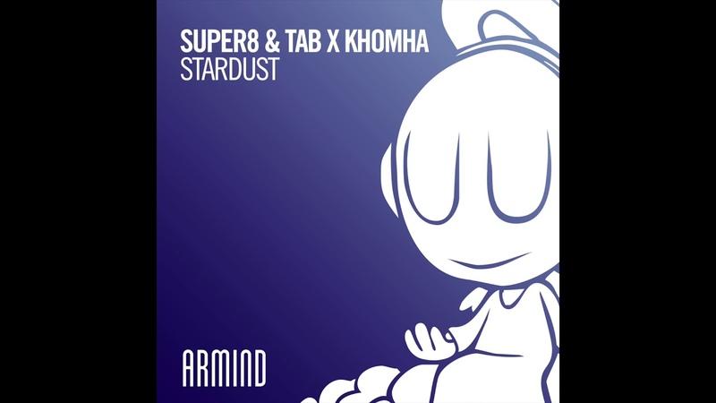 Super8 Tab X KhoMha - Stardust