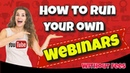 How to run your own Webinars