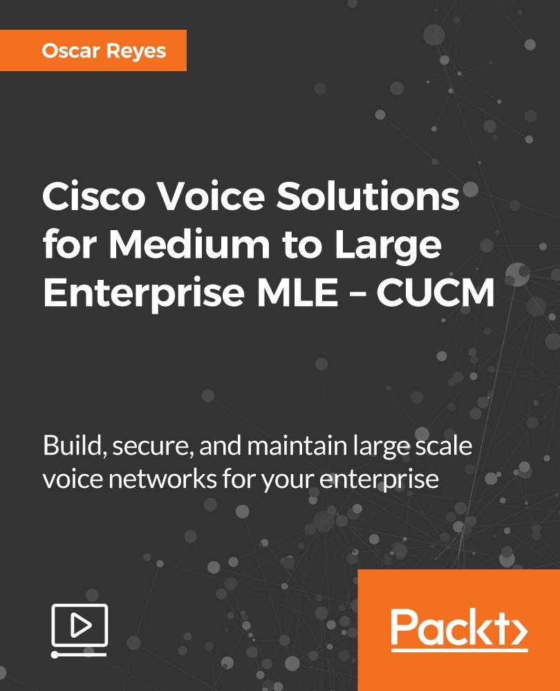 Cisco Voice Solutions for Medium to Large Enterprise MLE - CUCM