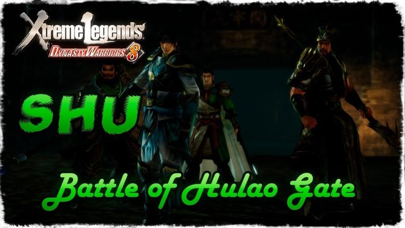 Story Mode ◄ Dynasty Warriors 8 ► Shu 28 Battle of Hulao Gate