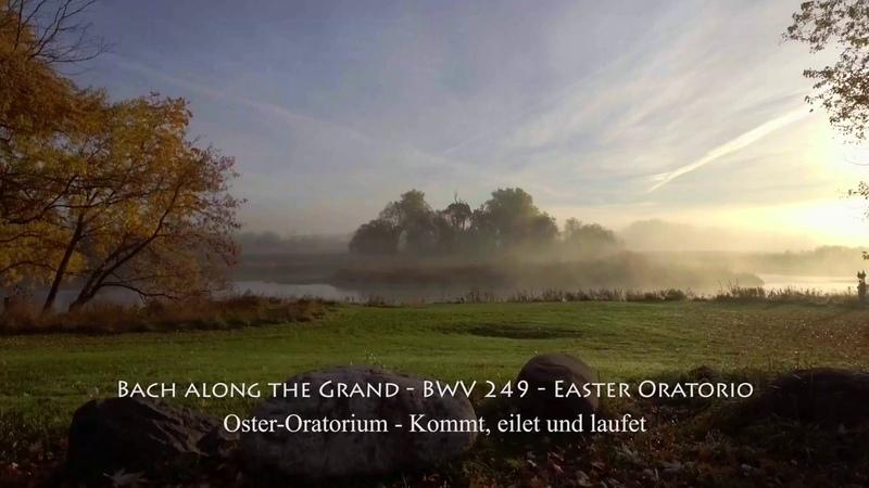 J.S. Bach - Easter Oratorio ( Пасхальная оратория, BWV 249, )
