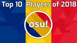 Top 10 Romanian osu! Players of 2018 [EN Subs]