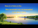 Himno cristiano 2019 | Dios encarnado trae a la humanidad a una época nueva