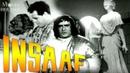 Insaaf 1956 Full Movie Prithviraj Kapoor Dara Singh Bollywood Classic Movies Movies Heritage
