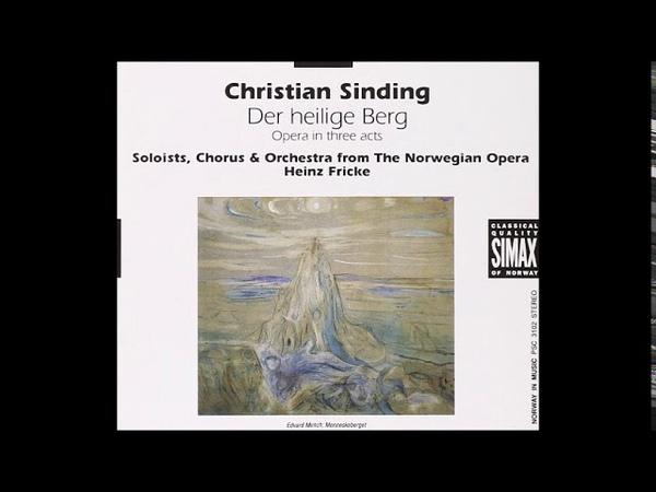 Christian Sinding Der heilige Berg Prologue