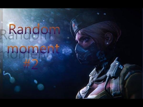 Random moment fragment 2