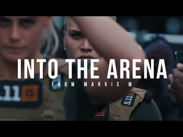 INTO THE ARENA Powerful Motivational Video