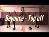 Beyonce - Top Off