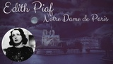 Edith Piaf - Notre Dame de Paris (SINGLE TRACK)
