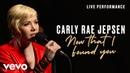 Carly Rae Jepsen - Now That I Found You - Live Performance Vevo