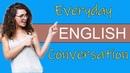 Everyday Conversation Speaking English Practice Improve Speaking English skills
