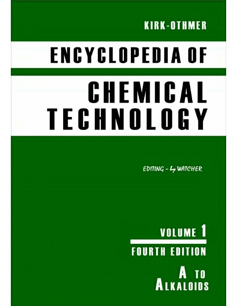 Encyclopedia of Chemical Technology, 27 Volume Set  by Kirk-Othmer (Author)