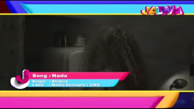 Shakira with Nada song on Jalwa Channel