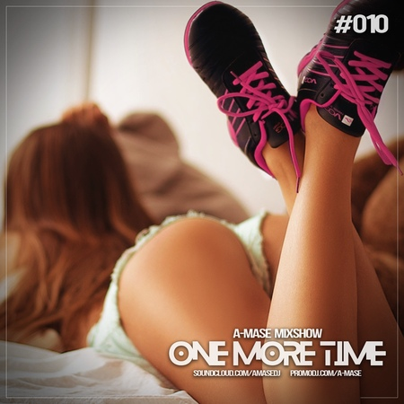 A-Mase - One More Time 010