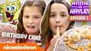 Annie Hayley LeBlanc Make SpongeBob's Birthday Cake 🎂 Annie vs Hayley Ep 1 Nick