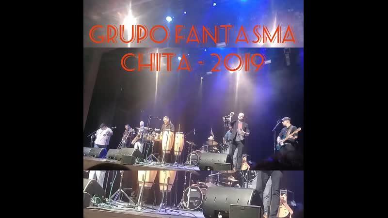 Fantasma Grupo Chita 2019