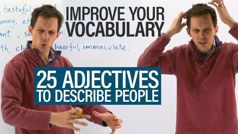 Improve Your Vocabulary 25 English adjectives to describe people