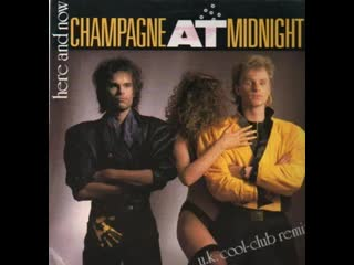 Champagne At Midnight _– Here And Now