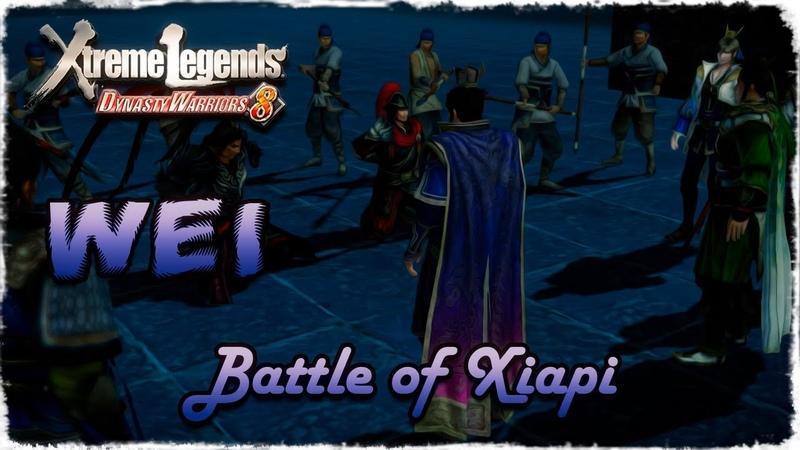Story Mode ◄ Dynasty Warriors 8 ► Wei 6 Battle of Xiapi