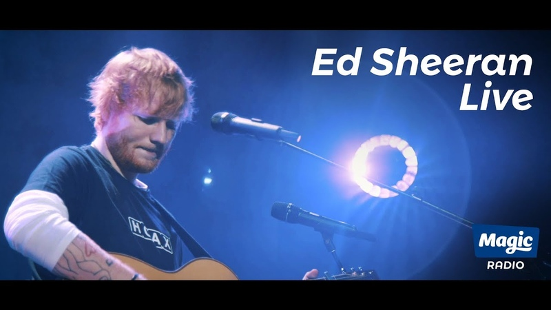 Ed Sheeran Live FULL SHOW Magic Radio