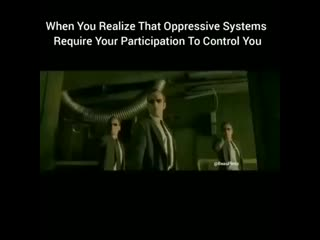 The Matrix is a system, Neo. That system is our enemy. But when you re inside, you look around, what.mp4