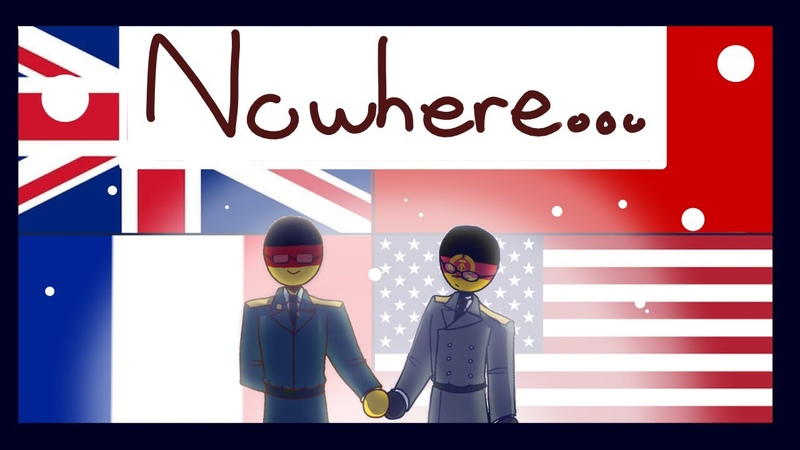 "(Flipaclip) Nowhere AMVOriginal ""meme""() (Countryhumans)"