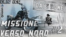 DAYS GONE VERSO NORD Parte 2 NIDI ZOMBIE Gameplay PS4 Pro