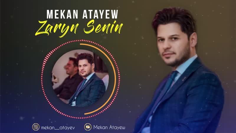 Mekan Atayew - Zaryn Senin 2019