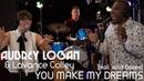 YOU MAKE MY DREAMS Aubrey Logan feat LaVance Colley Hall Oates