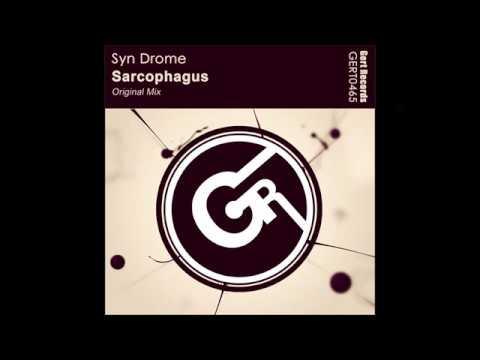 Syn Drome - Sarcophagus (Original Mix)