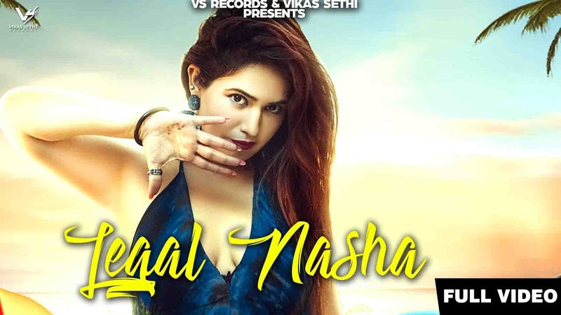 Legal Nasha (Official Video) | Surbhi Wali Ft Dunnibills | New Bollywood Songs 2019 | VS Records