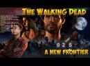 The Walking Dead: A New Frontier. Эпизоды 3-