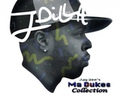 J Dilla - Jay Dee's Ma Dukes Collection - Full Album - [2016]