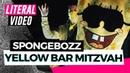 Literal Video SpongeBOZZ Yellow Bar Mitzvah Luksan Wunder