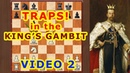 King's Gambit 2 ♔ Chess traps and tricks in the opening ♕ Sly Bishops!