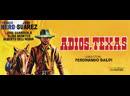 Texas, Addio (AdiosTexas) (1966) (Español)