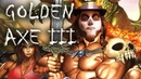 G.O.P. Golden AXE III
