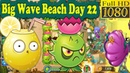 Plants vs. Zombies 2 (China) - Last Stand level- Big Wave Beach Day 22 (Ep.197)