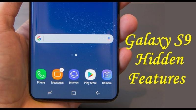 Samsung Galaxy S9 Hidden Features