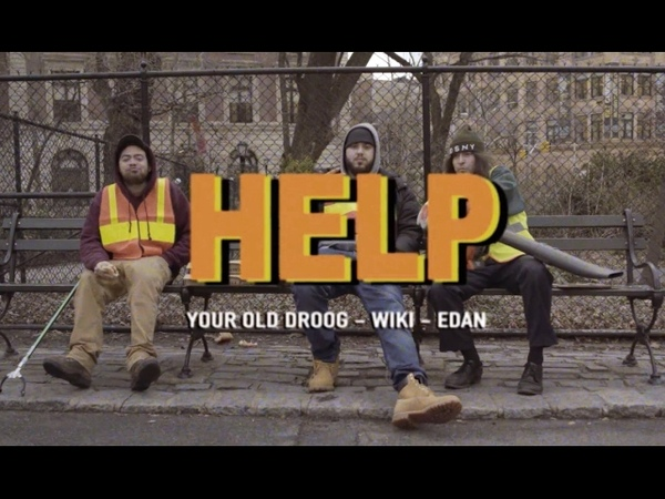 Your Old Droog - Help feat. Wiki and Edan
