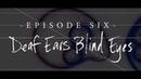 Alice In Chains Black Antenna Episode 06 Deaf Ears Blind Eyes