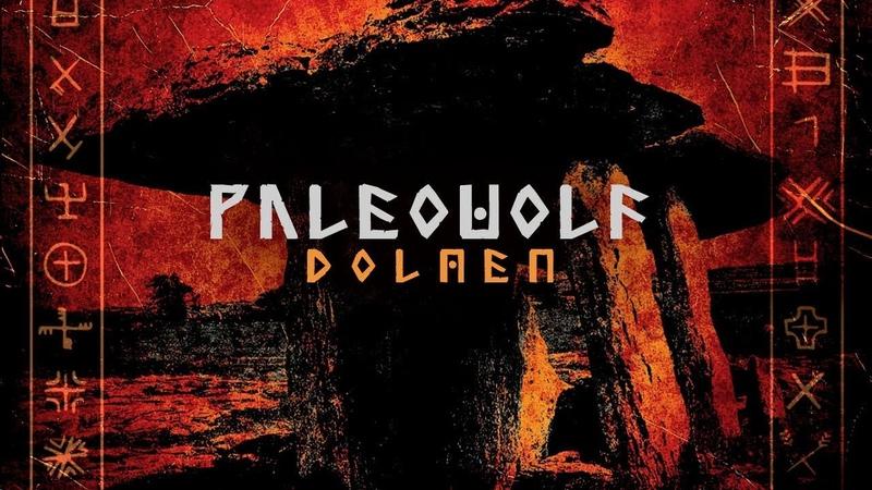 Paleowolf - Dolmen