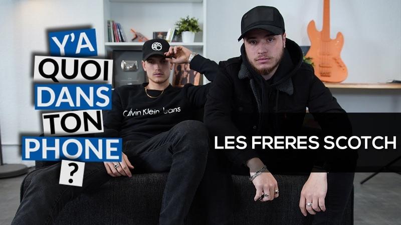 LES FRÈRES SCOTCH : leurs playlists pour Y'a quoi dans ton phone ? {OKLM TV}